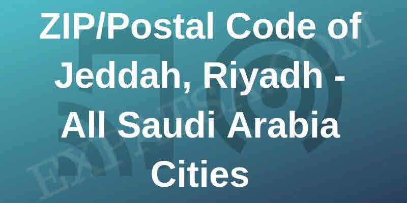 Jeddah Riyadh And All Ksa City Zip And Postal Code Riyadh Jeddah Coding