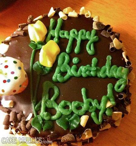 Cake Wrecks Happy Birthday Booby My Kind of Humor Pinterest