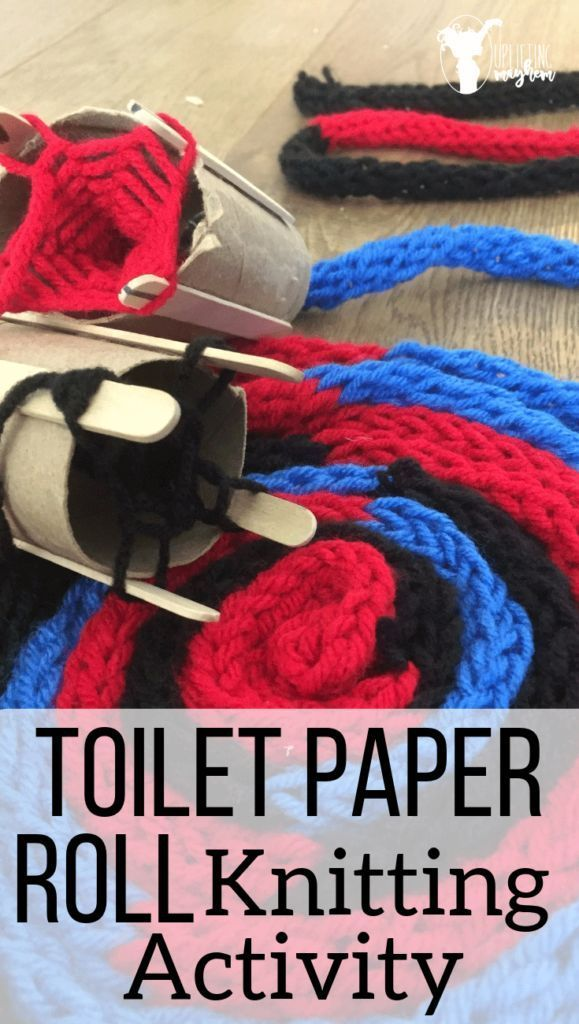 DIY Toilet Paper Roll Knitting Activity - Uplifting Mayhem