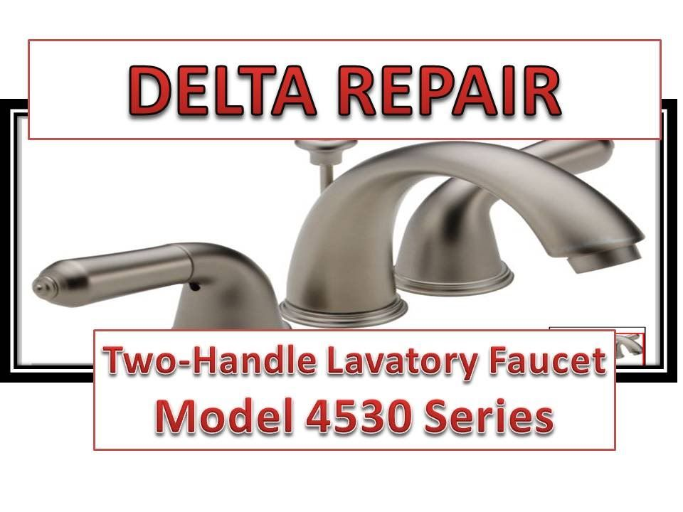 How To Fix Leaky Bathroom Handle Delta Faucet Model 4530 Series Ha Faucet Repair Kitchen Faucet With Sprayer Delta Faucets Bathroom