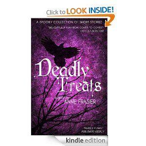 Deadly Treats: A Halloween Anthology