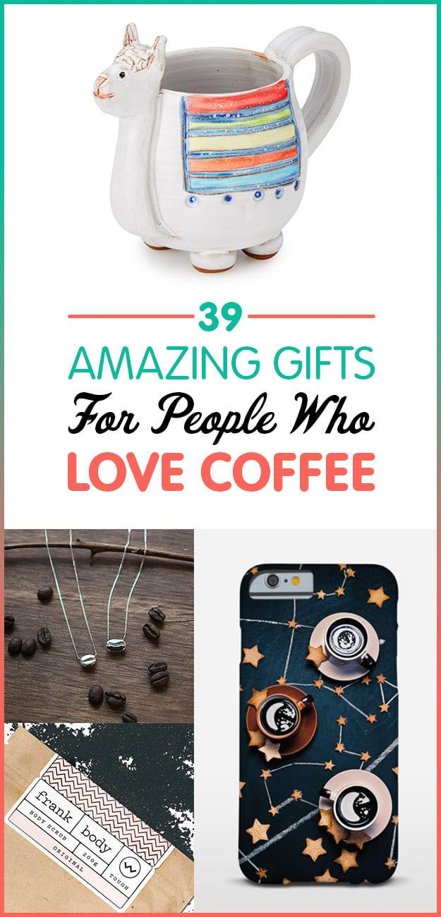 23 Amazing Gifts For People Who Love Coffee Best gifts