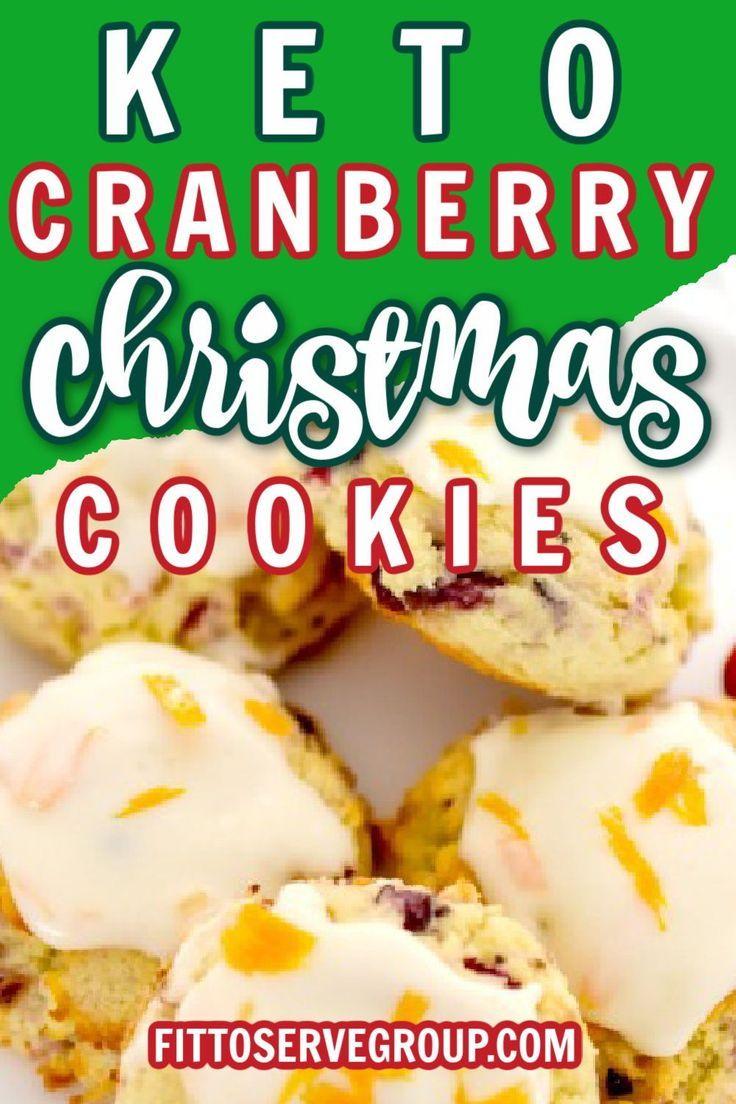 Keto Cranberry Orange Christmas Cookies