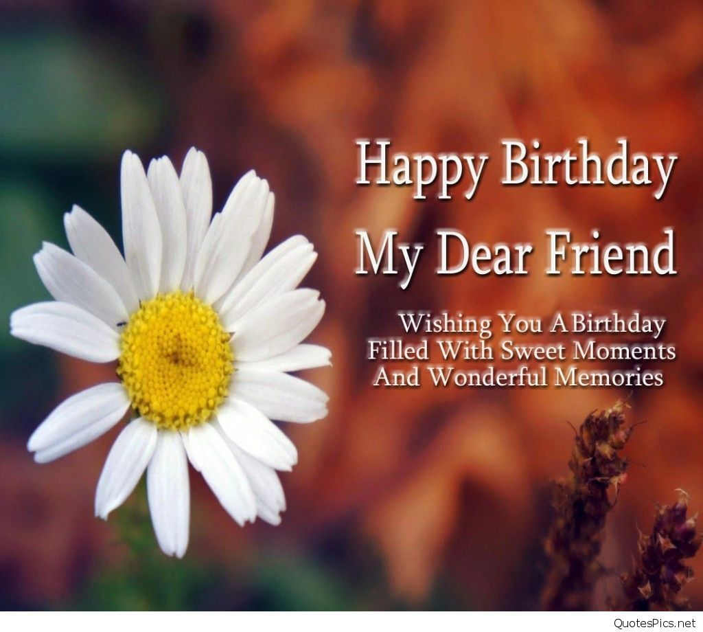 Happy Birthday Friend Wishes Happybirthdayquotesforfriend Happybirthdayquotes Happy Birthday Dear Friend Happy Birthday My Friend Birthday Wishes For Friend