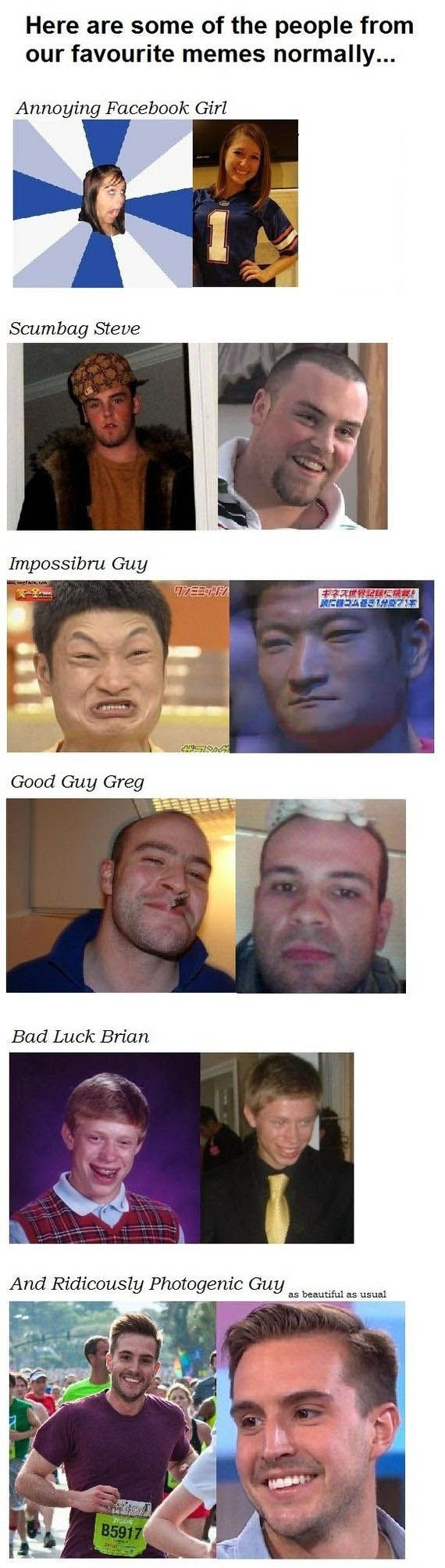 Memes In Real Life Photogenic Guy Memes In Real Life New Memes
