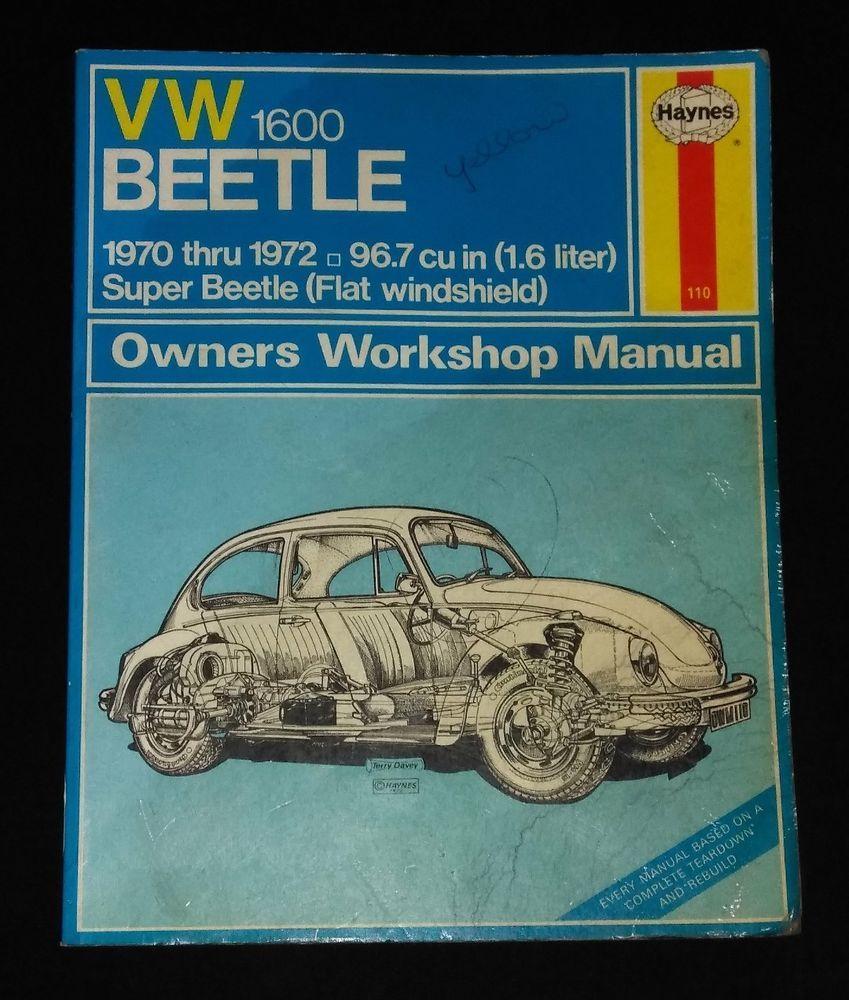 Haynes Vw 1600 Beetle Owners Workshop Manual 1970 1972 Super Beetle Bug Beetle Beetle Bug Beetle Vw Cars