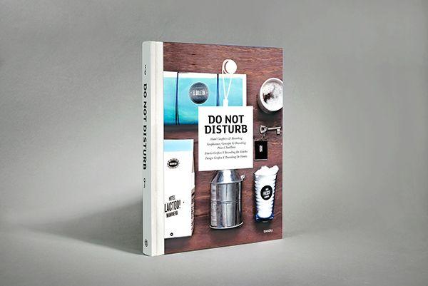 Do Not Disturb - Hotel Graphics & Branding on Behance