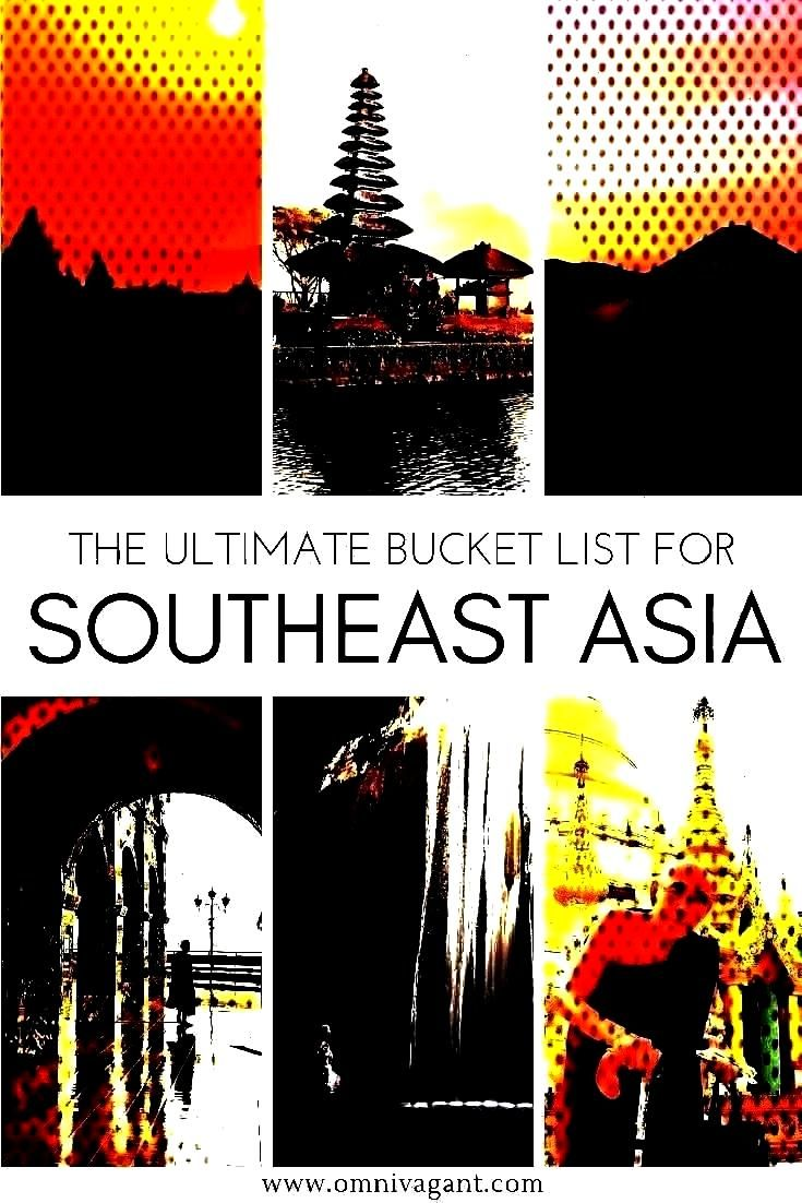sure to check out the ultimate Southeast Asia Bucket List! EverythiTraveling to Southeast Asia? Be