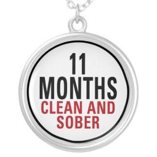 11 months sober - 8/8/13