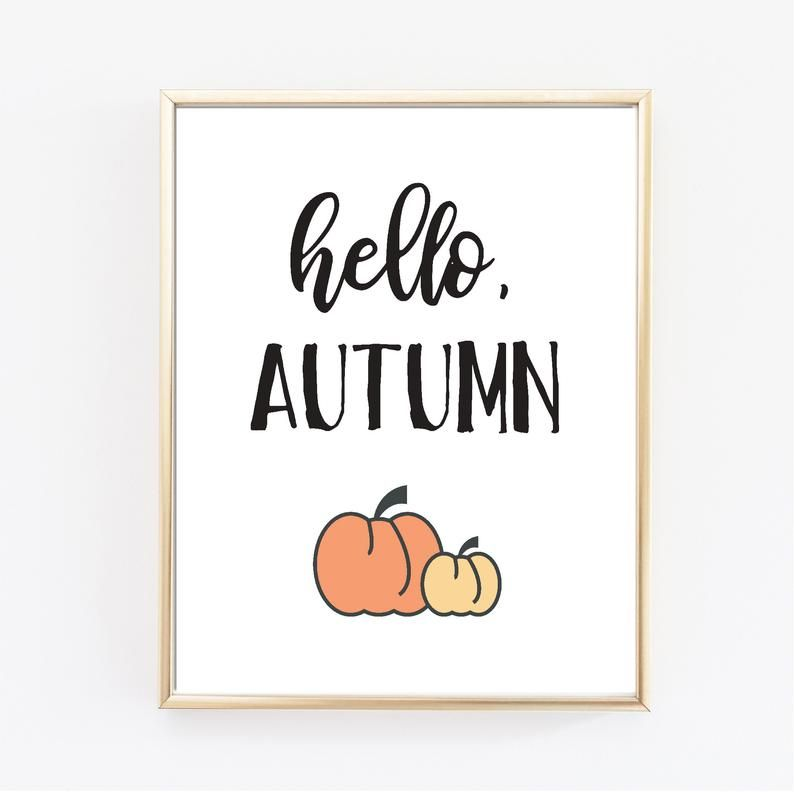 HELLO AUTUMN poster/ hello fall print/ pumpkin printable/ fall pumpkin poster/ Thanksgiving decor/ autumn decor/ PSL/ October/ November #helloautumn