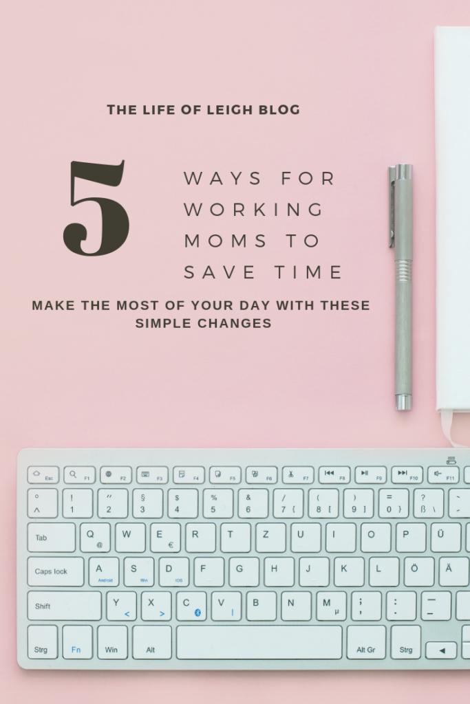 Time Saving Tips For Working Moms Working moms, Saving