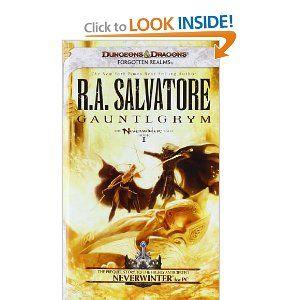 Gauntlgrym: Neverwinter Saga, Book I (Neverwinter Nights