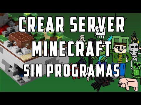 Como Hacer Un Servidor En Minecraft SIN PROGRAMAS Http - Minecraft server mit mods erstellen 1 8 9