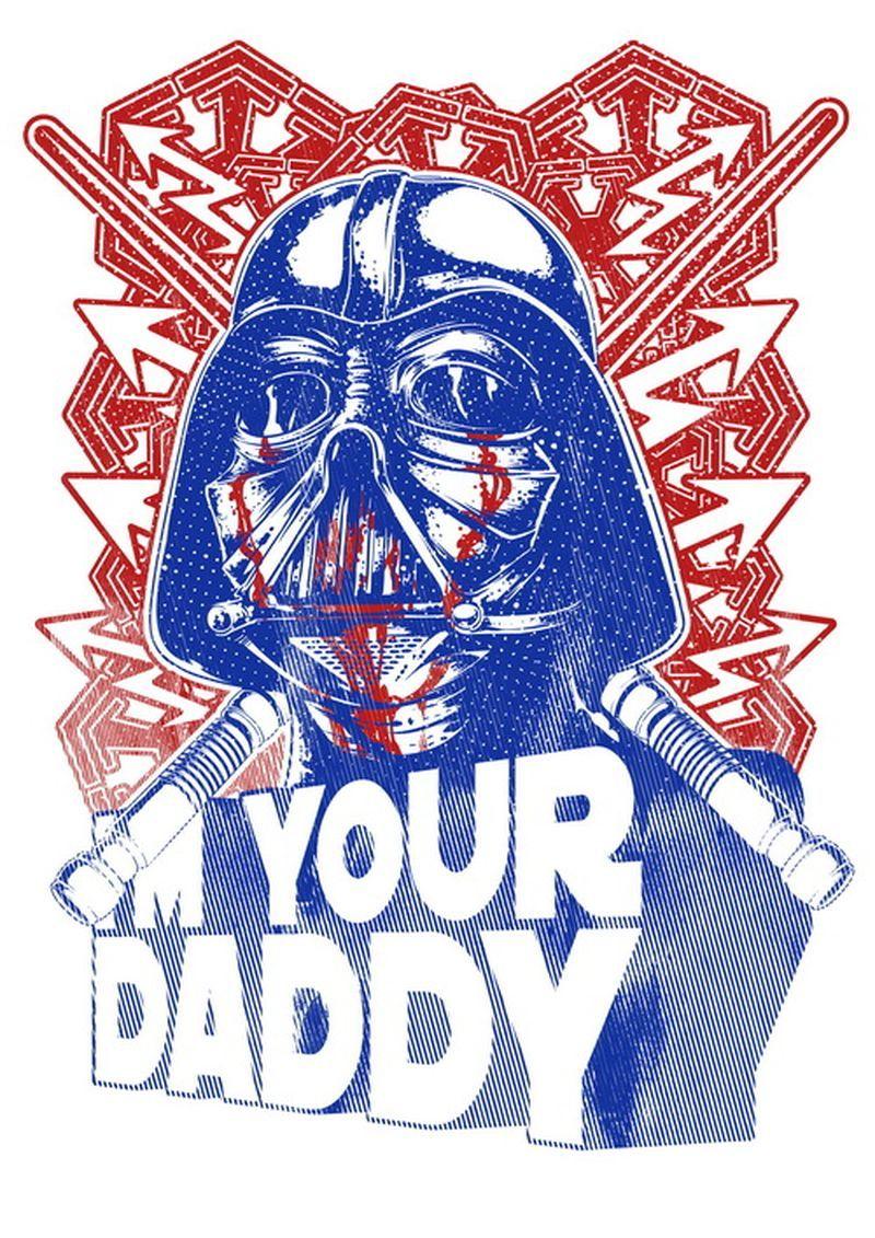 TShirt Design I'm your daddy [Dart Weider, Star Wars