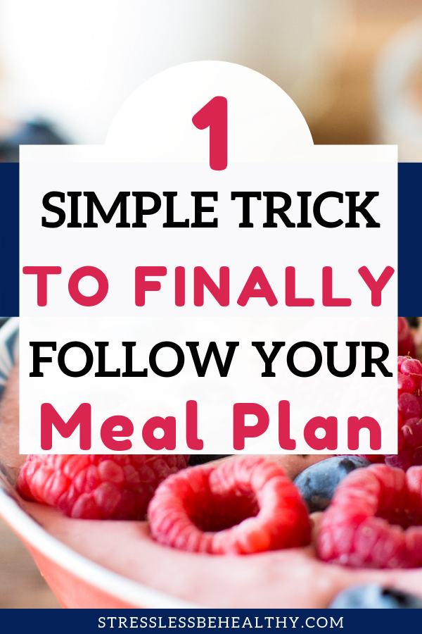 One Simple Trick to Actually Stick to a Meal Plan! images