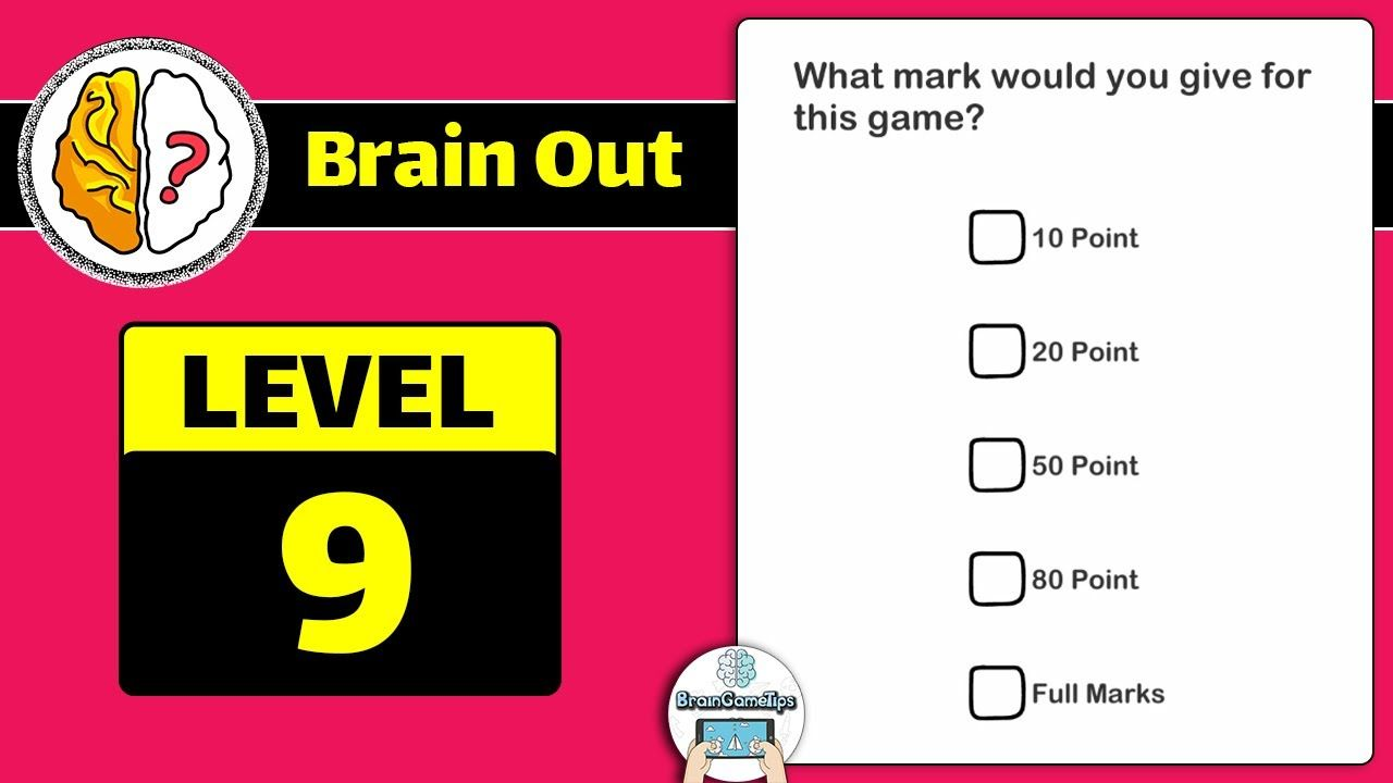 Brain Out Level 9 Updated Answer And Walkthrough Answers Brain Levels