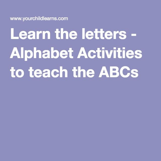 Learn the letters - Alphabet Activities to teach the ABCs