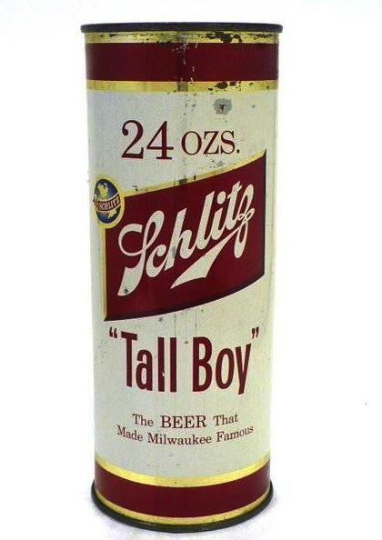 Schlitz Tall Boy    24 Ounces of the worst-tasting potable liquid