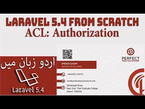 laravel 5 4 ACL in urdu 2017 | Tutorial, Professional web design, Solutions