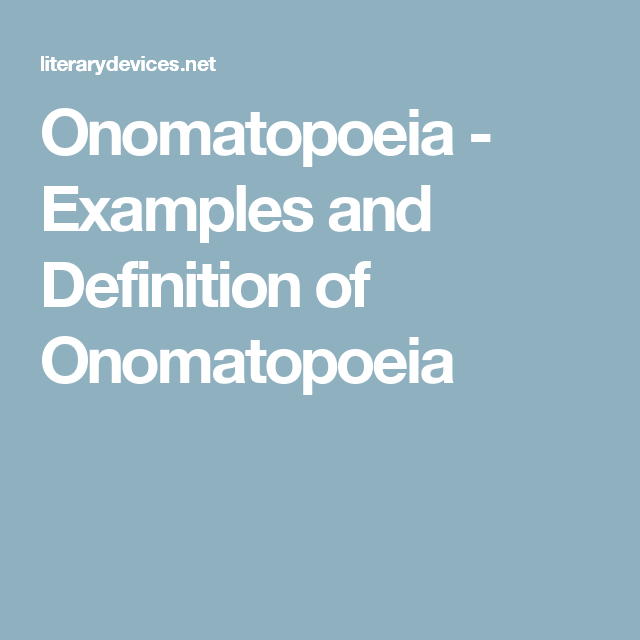Onomatopoeia Examples And Definition Of Onomatopoeia Writing