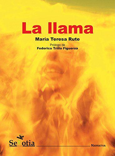 La llama – María Teresa Rute