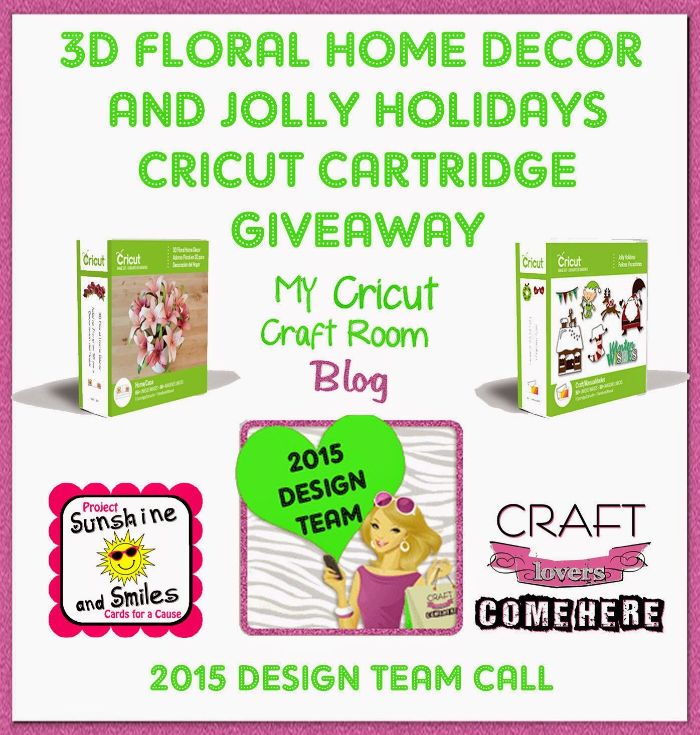 Cricut 3D Floral Home Décor and  Jolly Holidays Cricut Cartridge Giveaway.  And Design Team Call. http://www.mycricutcraftroom.blogspot.com/2015/04/giveaway-and-design-team-call.html