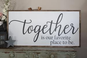 Together Is Our Favorite Place To Be 2'x4' Framed Sign images