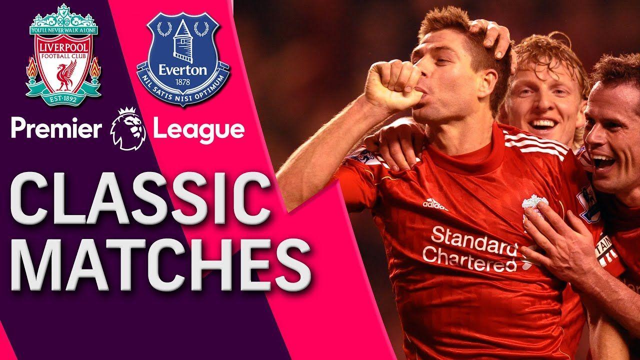 Liverpool v. Everton PREMIER LEAGUE CLASSIC MATCH 3/13