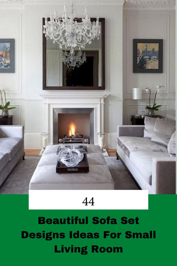 44 Beautiful Sofa Set Designs Ideas For Small Living Room In 2020 Small Living Rooms Sofa Set Designs Beautiful Sofas