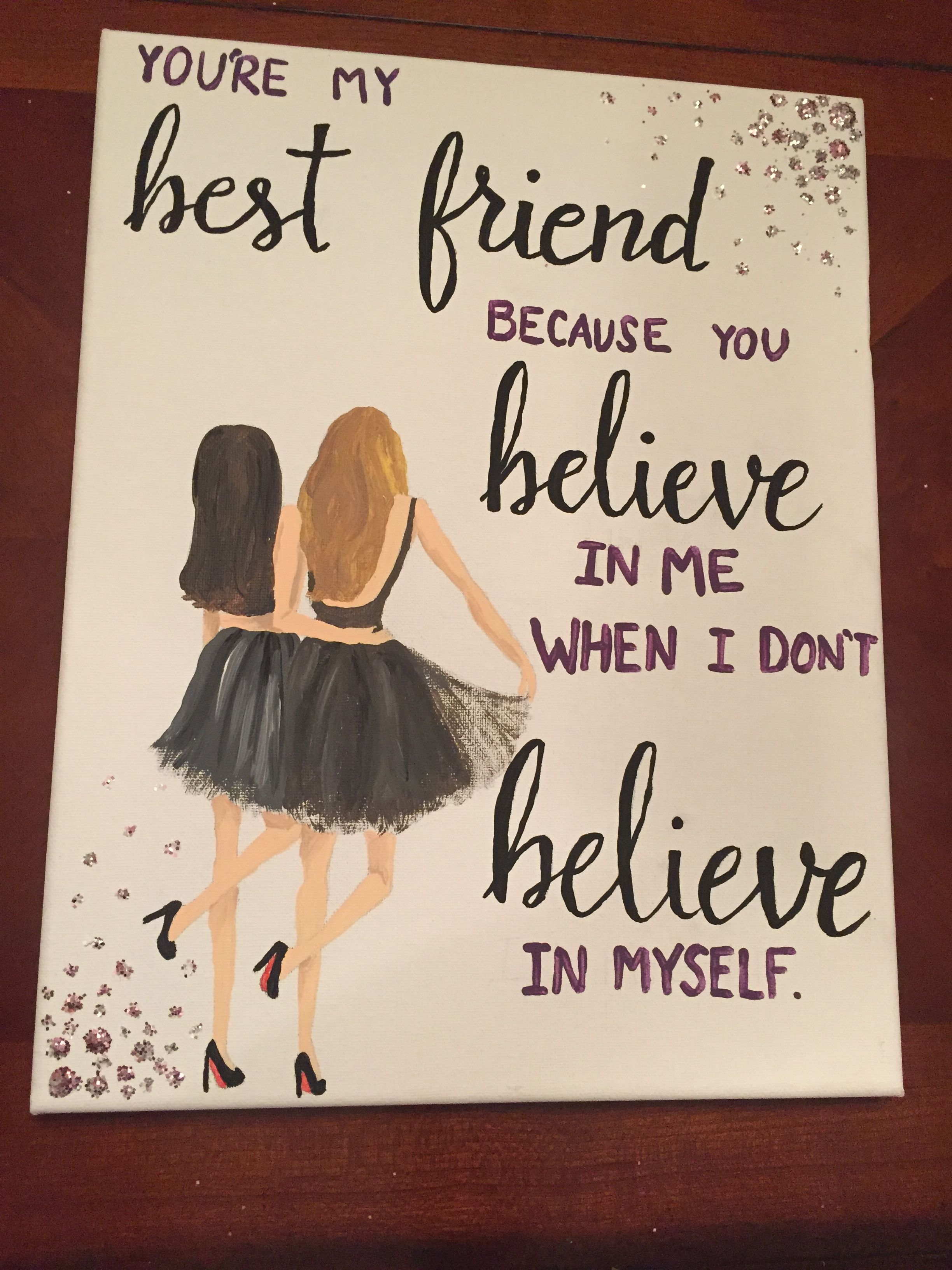 Canvas for best friend quote painting diy my sorority for Easy presents to make for friends
