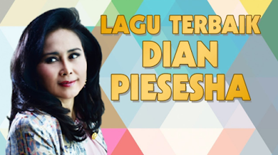 Kumpulan Lagu Tembang Kenangan Dian Piesesha Mp3 Download Lagu Lagu Terbaik Kenangan
