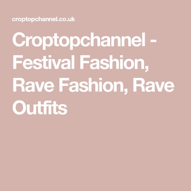 ef8b82334b Croptopchannel - Festival Fashion