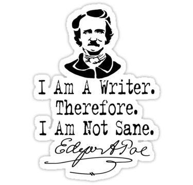 I Am A Writer, Edgar Allen Poe Sticker by Jeditwins