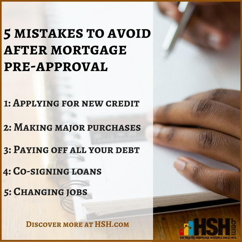 5 Mistakes To Avoid After Mortgage Pre Approval Mortgage Mistakestoavoid Preapproval Preapproval Mortgage Tips Preapproved Mortgage
