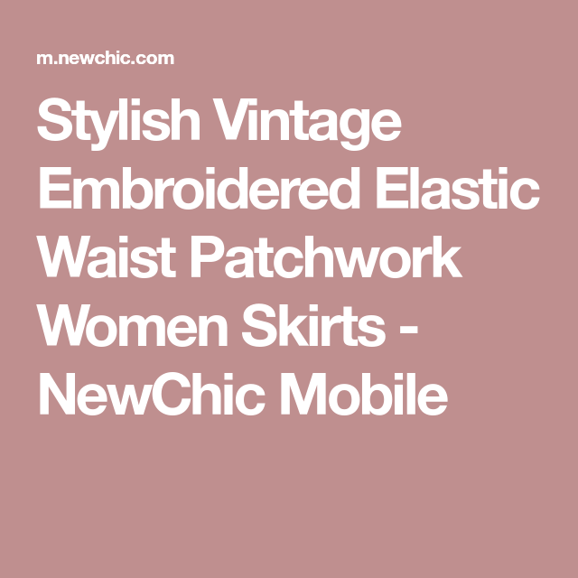 Stylish Vintage Embroidered Elastic Waist Patchwork Women Skirts - NewChic Mobile
