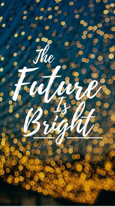 Bright Futures Quotes 9 Mobile Wallpapers You Are Your Reality Bright Future Quotes Future Quotes Android Wallpaper Quotes