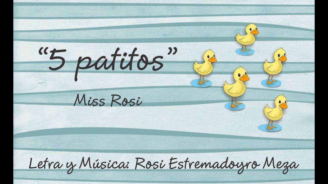 5 Patitos Miss Rosi Canciones Letras De Música Letras De Canciones