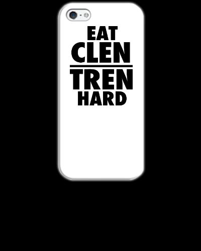 Eat Clen Tren Hard - iPhone 5&5s Case