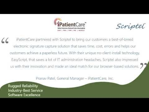 iPatientCare and Scriptel Corporation Partner to Enhance Usability and Enable Paperless Operations in the iPatientCare Application |