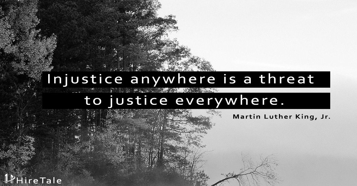 Injustice Anywhere Is A Threat To Justice Everywhere Martin Luther King Jr Morning Justice Motivation Quote Hire Martin Luther King Injustice Luther