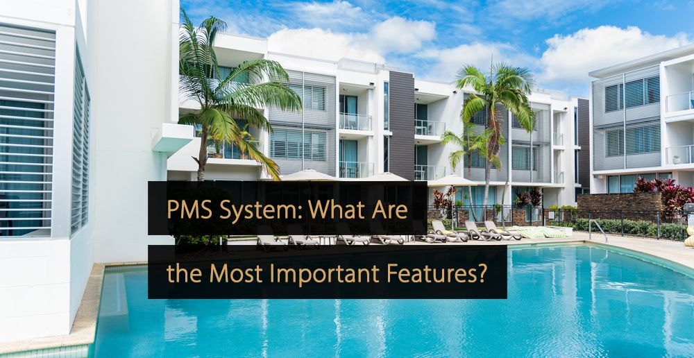 Pms system what are the most important features a pms