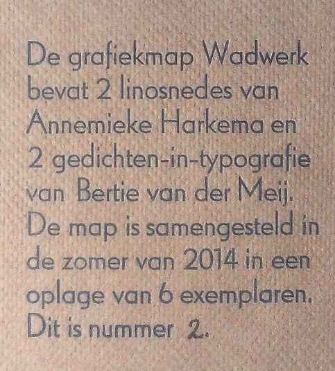 Colofon grafiekmap Wadwerk,  http://falstaff-fakir.nl/blog/2014/07/31/grafiekmap-wadwerk/