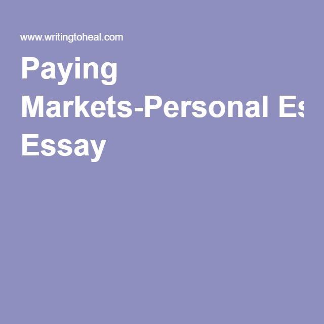 Paying Markets-Personal Essay   Writing Markets   Pinterest ...