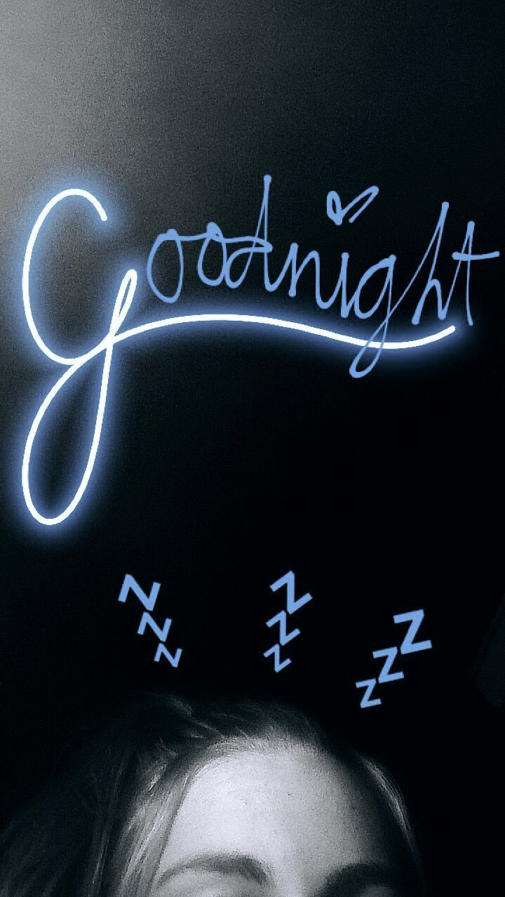 Goodnight Snap - #Goodnight #Snap #snapchat #roundsnapideas