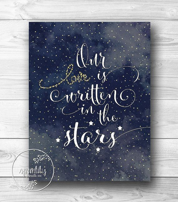 INSTANT DOWNLOAD Quote Print, Printable wall art decor poster - inspirational star quotes, Our Love is Written in the Stars