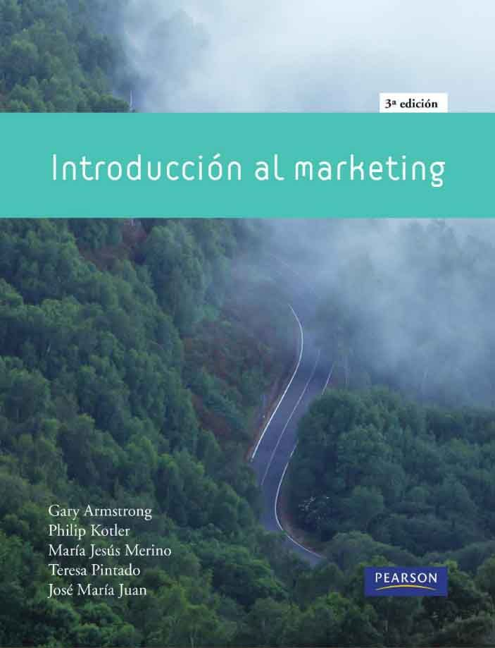 Introduccin al marketing autores gary armstrong y philip kotler introduccin al marketing autores gary armstrong y philip kotler editorial pearson edicin 3 fandeluxe Images