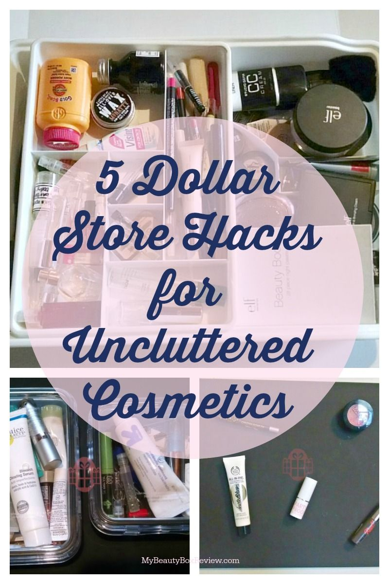 5 Dollar Store Hacks For Uncluttered Cosmetics Makeup