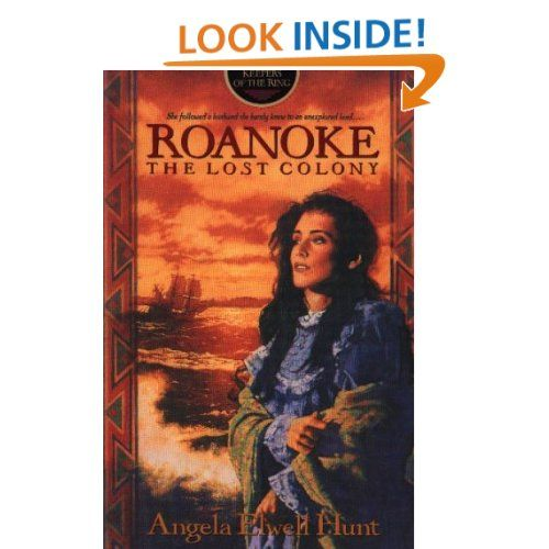 This is a great work of fiction based on the true story of the lost colony. Roanoke (The Keepers of the Ring) by: Angela Hunt, Angela Elwell Hunt