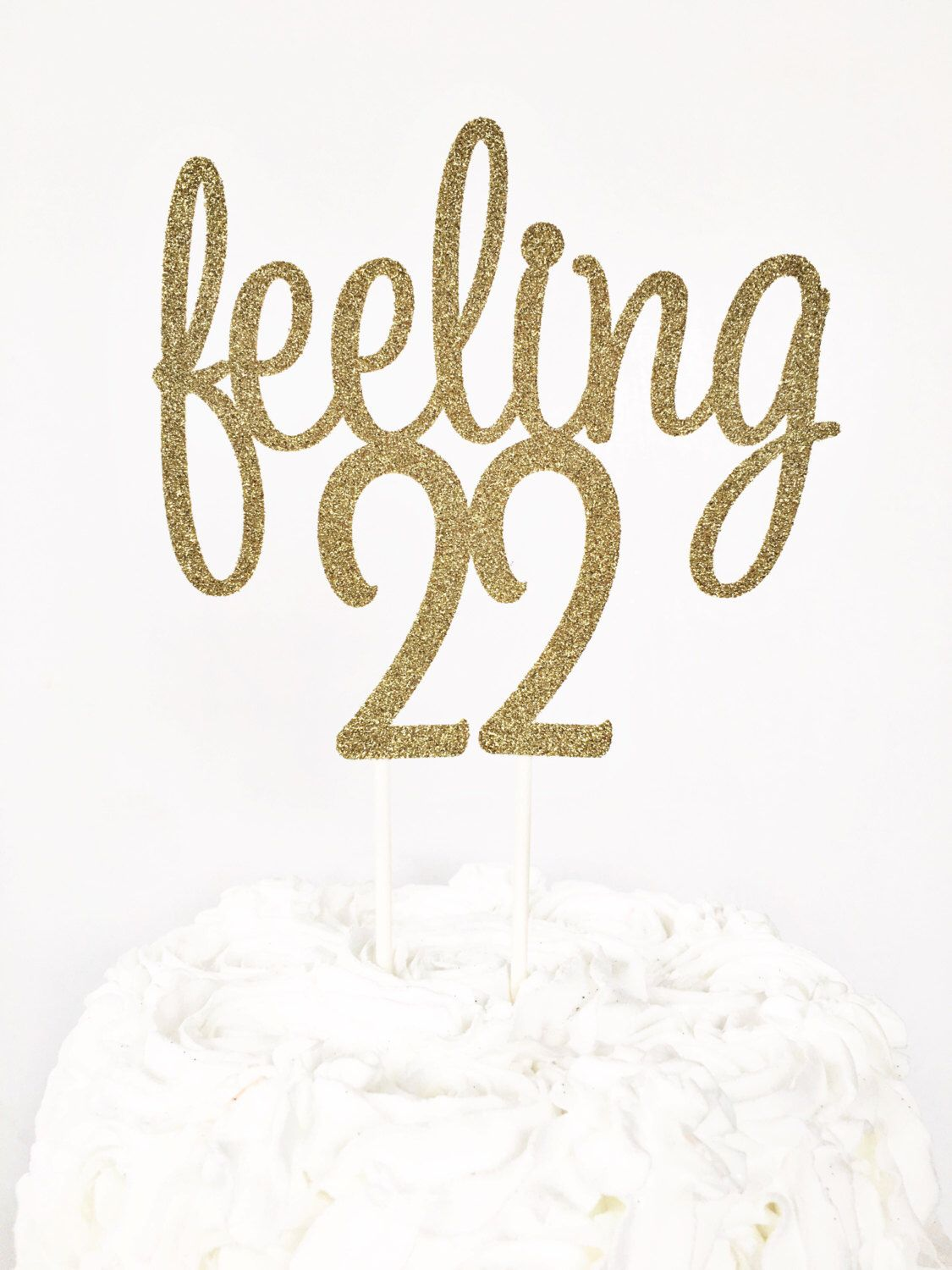 Feeling 22 Cake Topper / 22nd Birthday Party / Twenty Two / 22