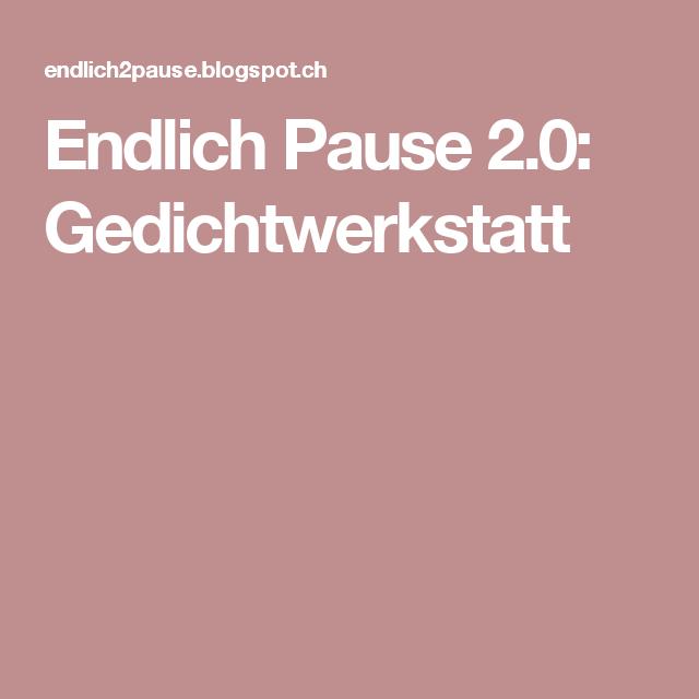 Endlich Pause 2.0: Gedichtwerkstatt